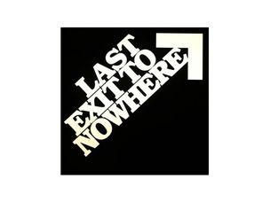 Last Exit To Nowhere Voucher Codes
